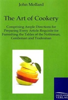 John Mollard - The Art of Cookery