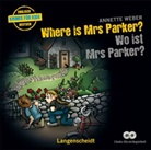 Annette Weber, Nicola Ransom - Where is Mrs Parker? - Wo ist Mrs Parker? - Hörbuch, 2 Audio-CDs (Hörbuch)