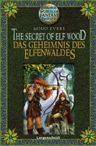 Momo Evers, Claudia Flor - The Secret of Elf Wood - Das Geheimnis des Elfenwaldes