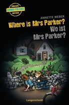 Annette Weber, Anette Kannenberg - Where is Mrs Parker? - Wo ist Mrs Parker?