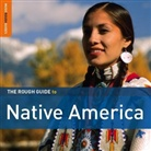 Rough Guide to Native America, 2 Audio-CDs (Hörbuch)