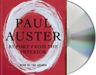 Paul Auster, Paul Auster - Report from the Interior (Hörbuch)