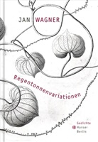Jan Wagner - Regentonnenvariationen