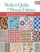 That Patchwork Place, That Patchwork Place (COR), That Patchwork Place - Perfect Quilts for Precut Fabrics