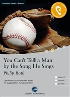 Philip Roth - You Can't Tell a Man by the Song He Sings