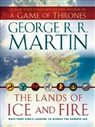George R. R. Martin, Jonathan Roberts - Lands of Ice and Fire