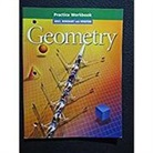 Holt Mcdougal (COR), Holt Rinehart & Winston, Holt Rinehart and Winston - Geometry, Grade 10 Practice Workbook
