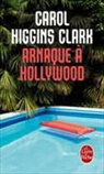 Carol Higgins Clark, Higgins Clark-C - Une enquête de Regan Reilly, Arnaque à Hollywood