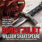 William Shakespeare, Full Cast, Trystan Gravelle, Vanessa Kirby - Romeo and Juliet (Hörbuch)