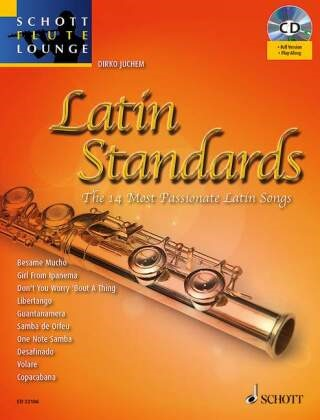 Latin Standards, Flöte, m. Audio-CD - The 14 Most Passionate Latin Songs. Schwierigkeit: 2-3