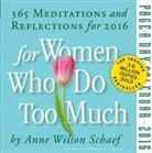 Anne Wilson Schaef - For Women Who do too Much 2016