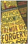 Patricia Highsmith - The Tremor of Forgery