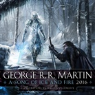 George R R Martin, George R. R. Martin, Magali Villeneuve - A Song of Ice and Fire 2016 Calendar