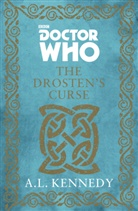 A. L. Kennedy - Doctor Who: The Drosten's Curse