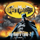 Greg Rucka - Batman - No Man's Land - Chaos, 1 Audio-CD (Hörbuch)