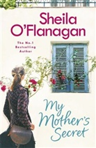Sheila Flanagan, O&amp&#x3b;apos, Sheila O. Flanagan, Sheila O'Flanagan - My Mother's Secret
