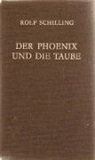 William Blake, George Gordon Lord Byron, Thomas Campion, Thomas Carew, Samuel Taylor Coleridge, John Donne... - Der Phoenix und die Taube