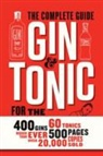I. Boons, Isabel Boons, F. Du Bois, Fr Du Bois, Frederic Du Bois, Frederic Du Bois - GIN & TONIC, THE COMPLETE GUIDE FOR THE PERFECT MIX