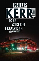 Philip Kerr - Der Wintertransfer