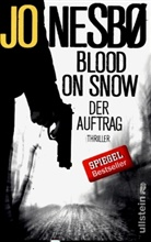 Jo Nesbo, Jo Nesbø - Blood On Snow. Der Auftrag