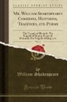 William Shakespeare - Mr. William Shakespeares Comedies, Histories, Tragedies, and Poems, Vol. 10