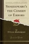 William Shakespeare - Shakespeare's the Comedy of Errors (Classic Reprint)