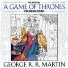 George Martin, George R R Martin, George R. R. Martin - THE OFFICIAL A GAME OF THRONES COLORING BOOK