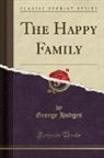 George Hodges - The Happy Family (Classic Reprint)