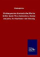 Shakespeare, William Shakespeare - Shakespeares dramatische Werke