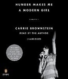 Carrie Brownstein, Carrie Brownstein - Hunger Makes Me a Modern Girl (Hörbuch)