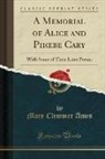 Mary Clemmer Ames - A Memorial of Alice and Phoebe Cary