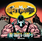 Greg Rucka - Batman - No Man's Land - Wahnsinn, 1 Audio-CD (Hörbuch)