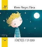 Mario Vargas Llosa - Fonchito y la luna / Fonchito and the Moon