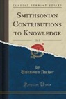Unknown Author - Smithsonian Contributions to Knowledge, Vol. 18 (Classic Reprint)