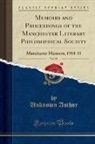 Unknown Author - Memoirs and Proceedings of the Manchester Literary Philosophical Society, Vol. 55