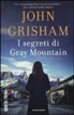 I segreti di Gray Mountain - John Grisham (123606455)