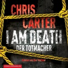 Chris Carter, Uve Teschner - I Am Death. Der Totmacher, 6 Audio-CDs (Hörbuch)