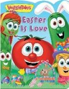 Lori C. Froeb, Kelly Pulley - VeggieTales: Easter Is Love