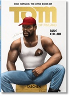 Touko Laaksonen, Tom of Finland, Dia Hanson, Dian Hanson - The Little Book of Tom of Finland: Blue Collar