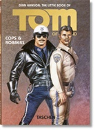 Touko Laaksonen, Tom of Finland, Dia Hanson, Dian Hanson - The Little Book of Tom of Finland: Cops &amp&#x3b; Robbers