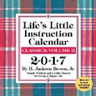H. Jackson Brown, Jackson H Brown, H. Jackson Brown Jr - Life's Little Instruction 2017