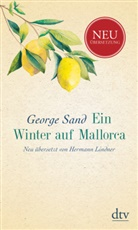 George Sand, Herman Lindner, Hermann Lindner - Ein Winter auf Mallorca