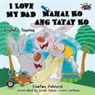 Shelley Admont, Kidkiddos Books, S. A. Publishing - I Love My Dad Mahal Ko ang Tatay Ko