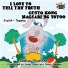 Shelley Admont, Kidkiddos Books, S. A Publishing - I Love to Tell the Truth Gusto Kong Magsabi Ng Totoo