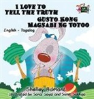 Shelley Admont, S. A. Publishing - I Love to Tell the Truth Gusto Kong Magsabi Ng Totoo
