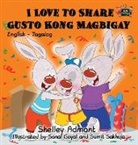 Shelley Admont, S. A. Publishing - I Love to Share Gusto Kong Magbigay