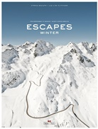 Jan Baedeker, Jan Karl Baedeker, Stefa Bogner, Stefan Bogner - Escapes - Winter