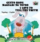 Shelley Admont, Kidkiddos Books, S. A. Publishing - Gusto Kong Magsabi Ng Totoo I Love to Tell the Truth