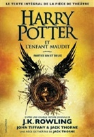 J. K. Rowling, Jac Thorne, Jack Thorne, John Tiffany - Harry Potter, französische Ausgabe - Bd.8: Harry Potter. Volume 8, Harry Potter et l'enfant maudit : parties un et deux