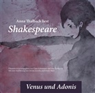 Claus Eckermann, William Shakespeare, Anna Thalbach, Sina Zurhausen, Claus Eckermann, Sina Zurhausen - Anna Thalbach liest Shakespeare - Venus und Adonis, 1 Audio-CD (Hörbuch)
